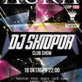 Dj Shtopor Club Show / Moscow