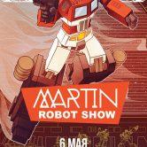 Martin Robot Show