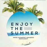 enjoy the summer