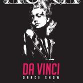 Da Vinci Dance Show